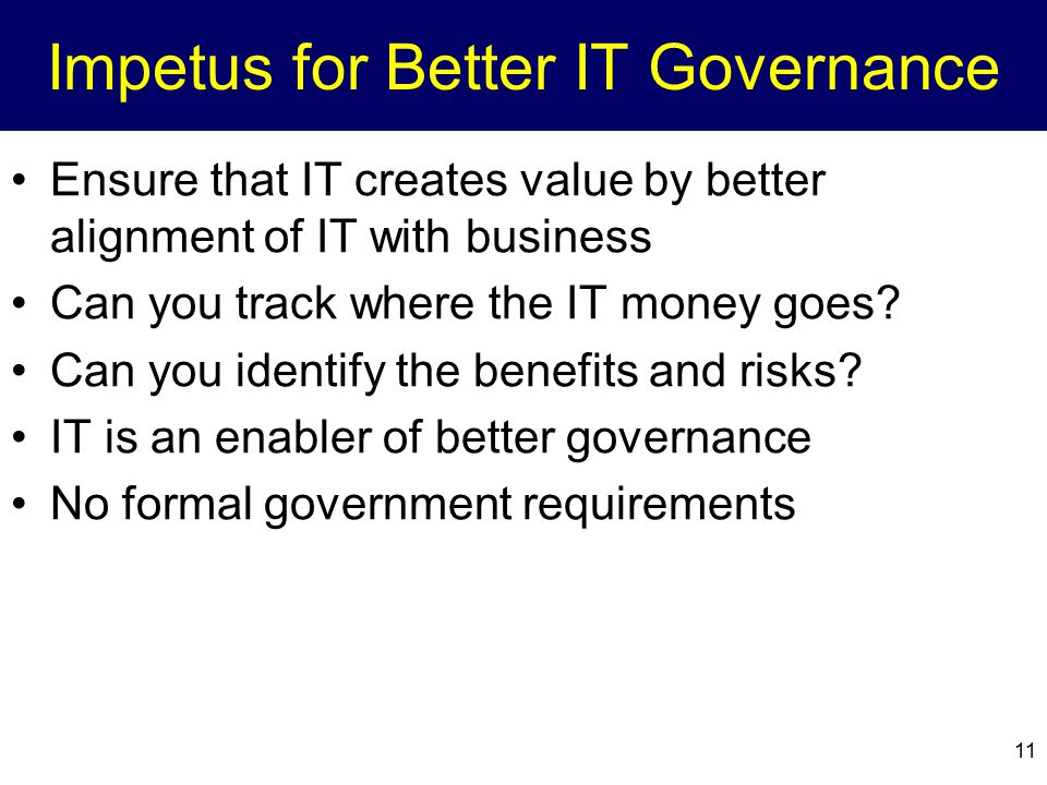 Impetus for Better IT Governance