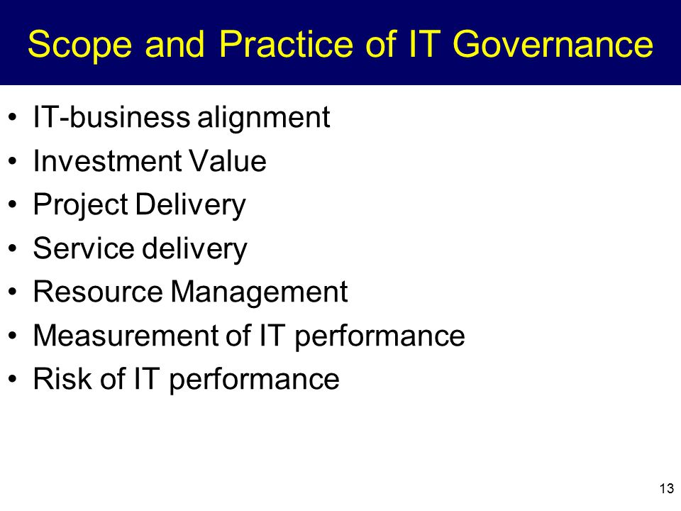 Scope and Practice of IT Governance