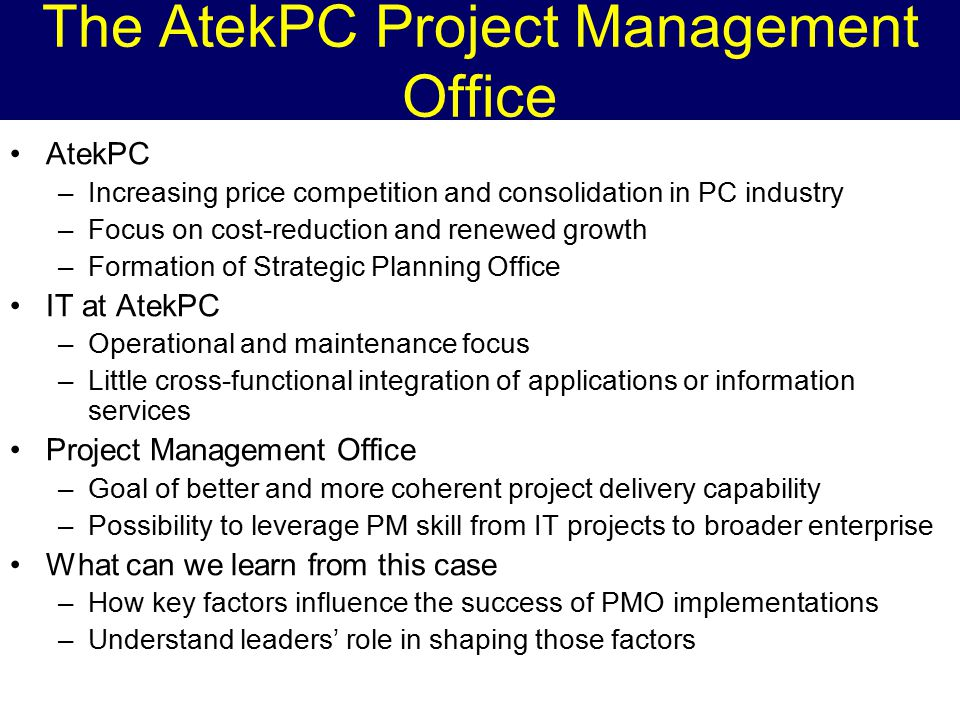 are critical to effective pmo implementation atekpc The atekpc project management office makes the limitation of the implementation speed that affects effective is the pmo compare to the older methods.