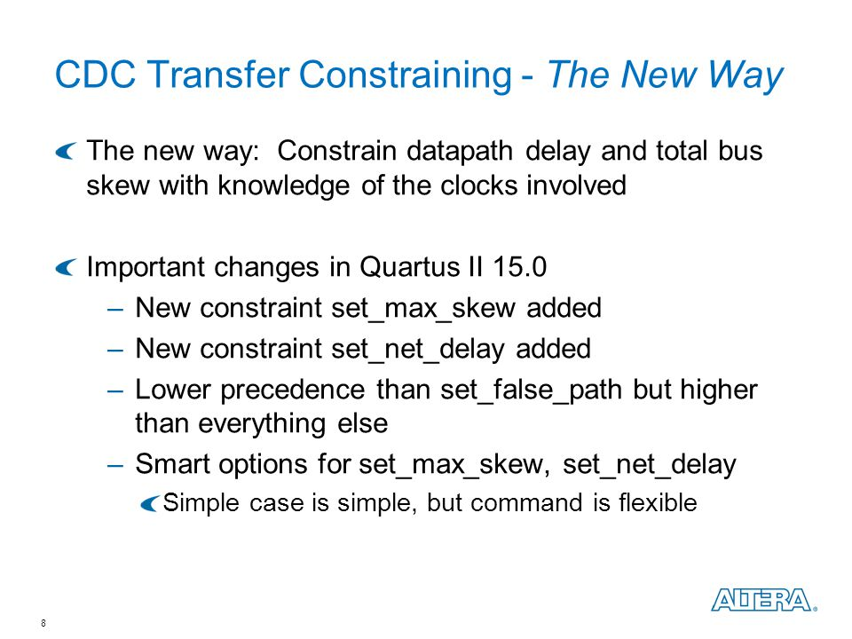 CDC Transfer Constraining - The New Way