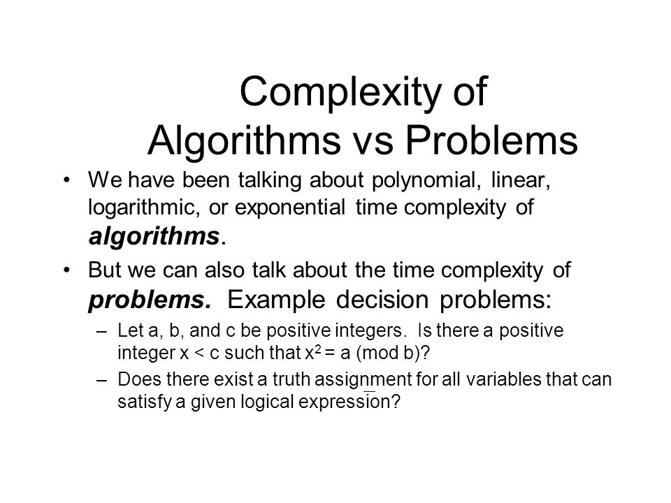 Complexity of Algorithms vs Problems