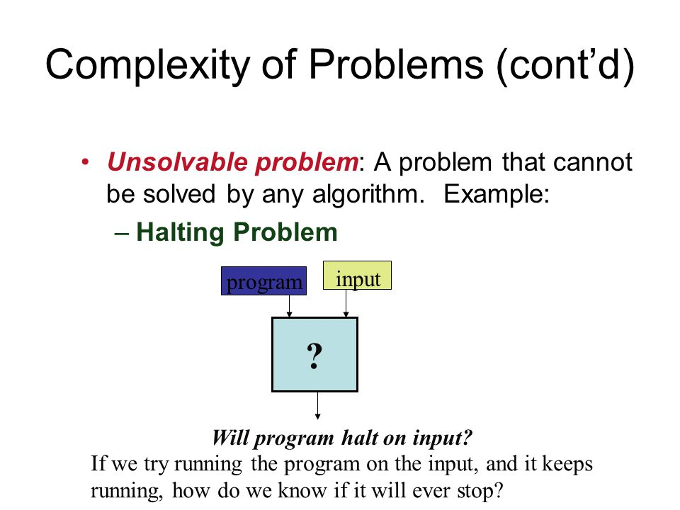 Complexity of Problems (cont'd)