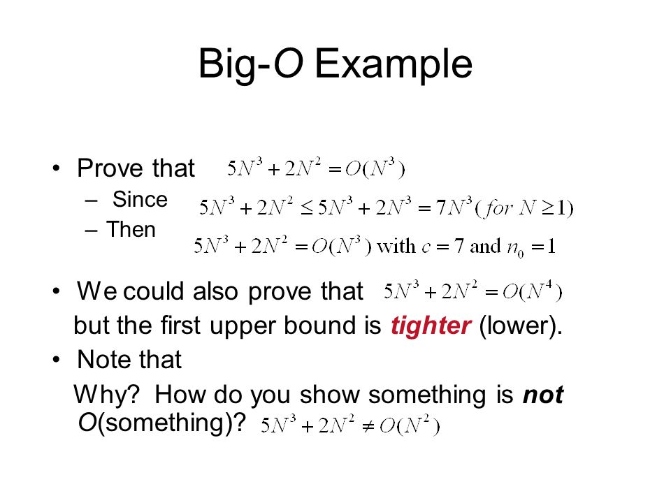 Big-O Example Prove that We could also prove that
