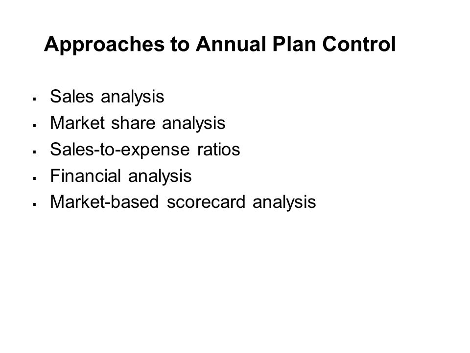 Approaches to Annual Plan Control