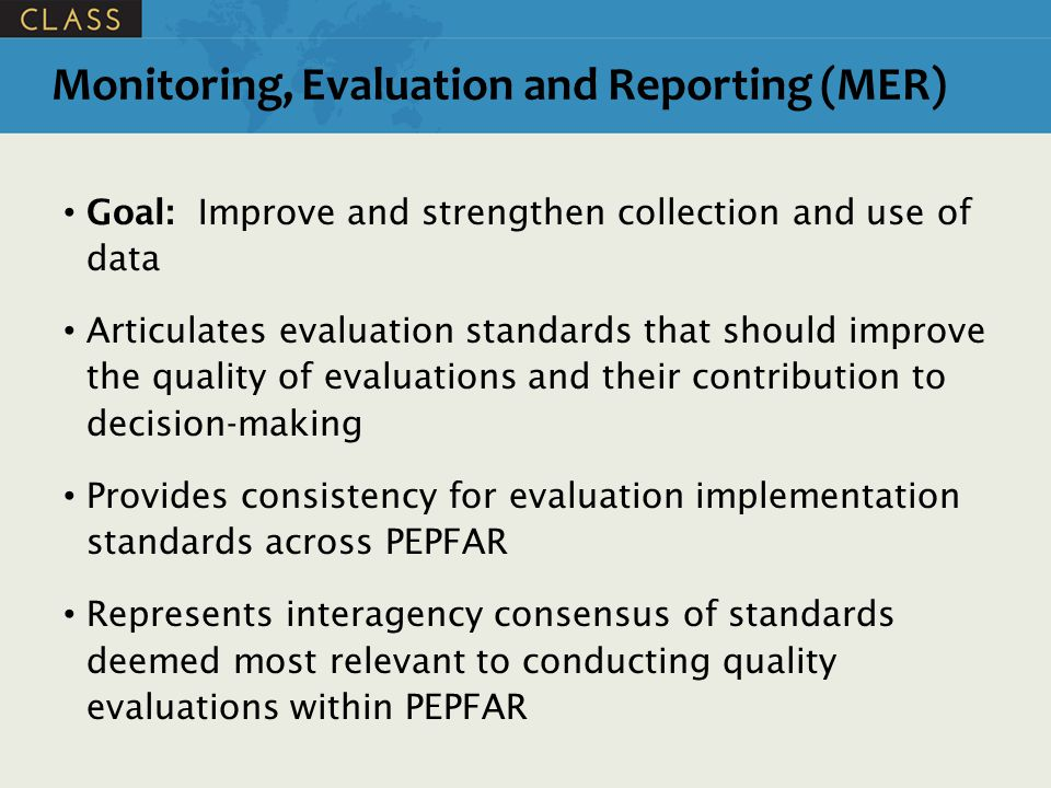 Monitoring, Evaluation and Reporting (MER)