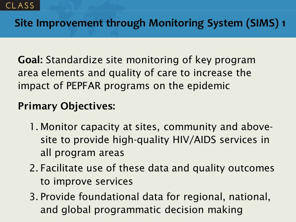 Site Improvement through Monitoring System (SIMS) 1