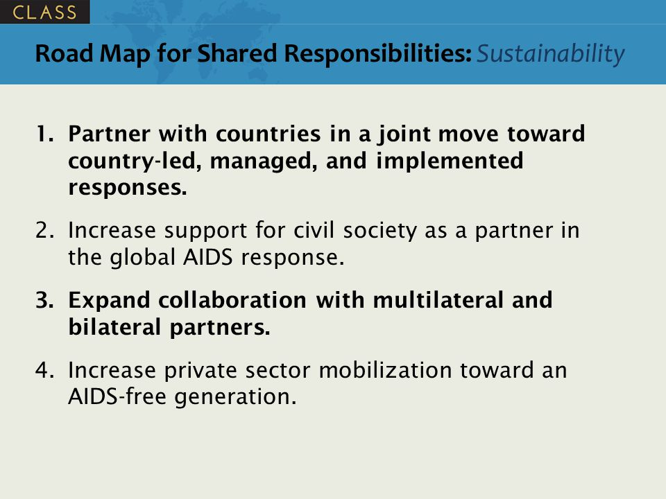 Road Map for Shared Responsibilities: Sustainability