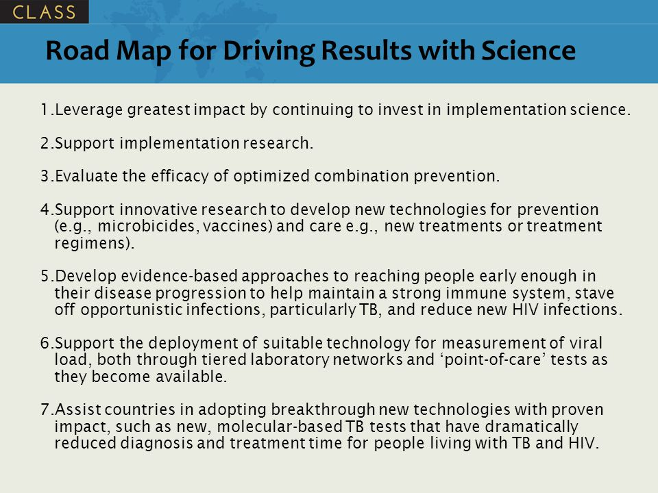 Road Map for Driving Results with Science