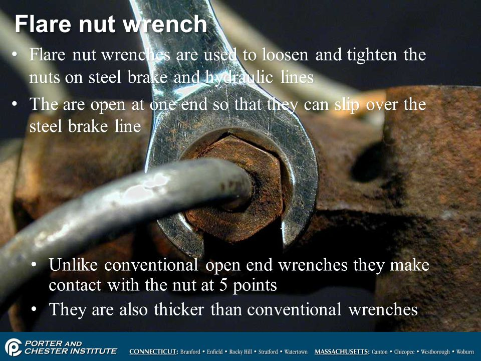 Flare nut wrench Flare nut wrenches are used to loosen and tighten the nuts on steel brake and hydraulic lines.
