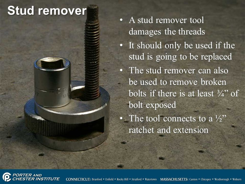 Stud remover A stud remover tool damages the threads