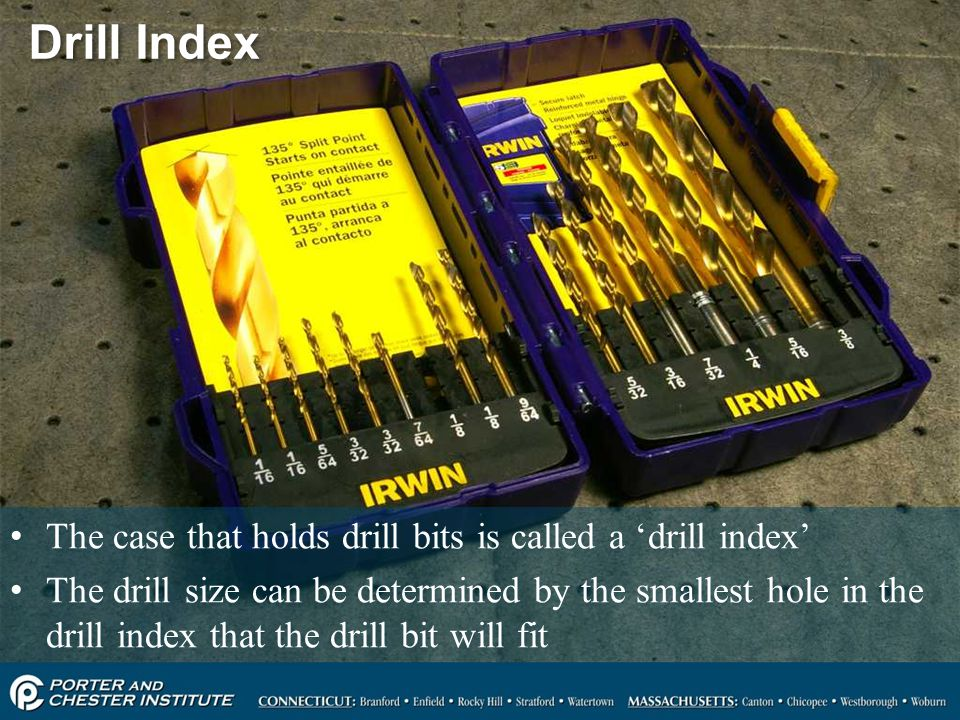 Drill Index The case that holds drill bits is called a 'drill index'