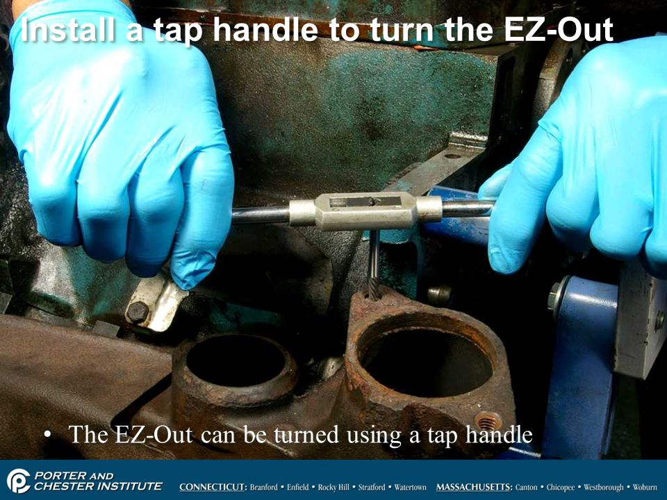 Install a tap handle to turn the EZ-Out
