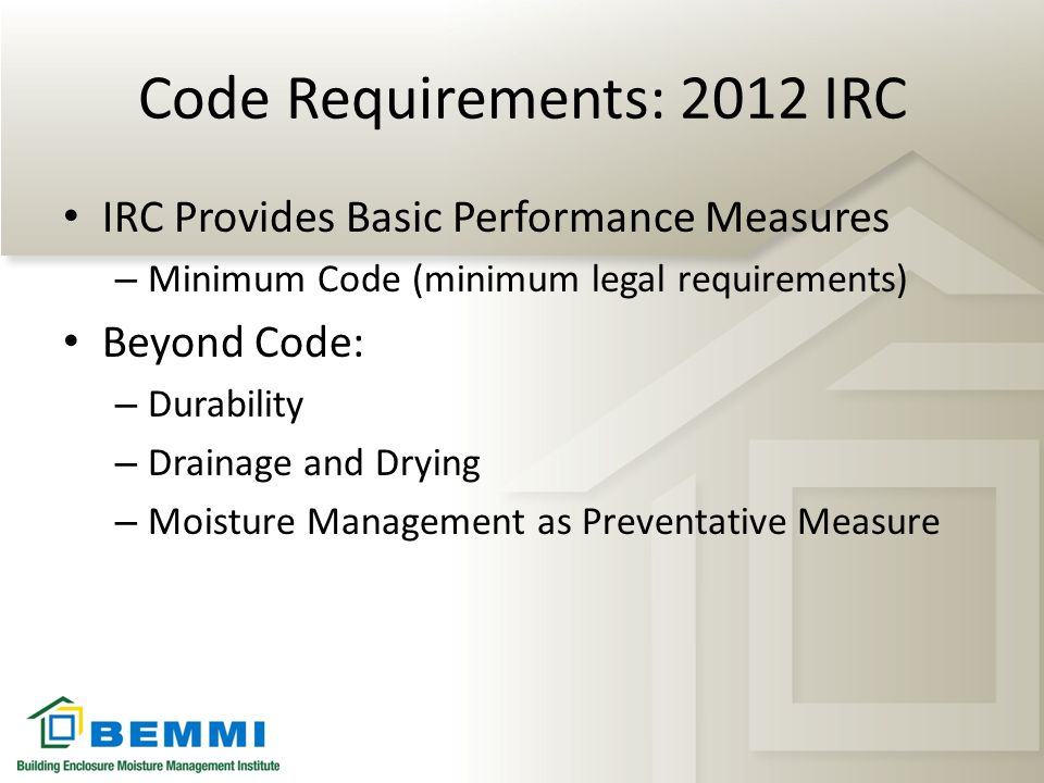 Code Requirements: 2012 IRC