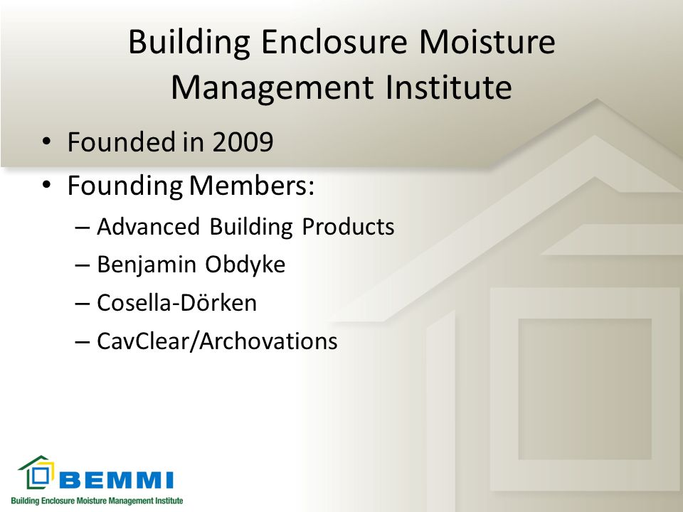 Building Enclosure Moisture Management Institute