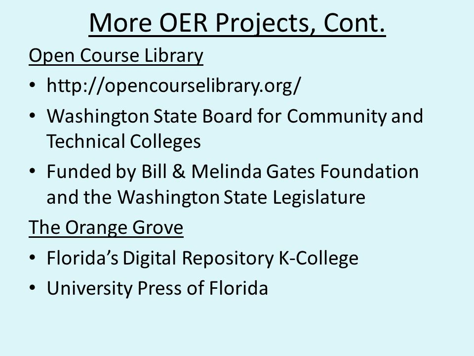 More OER Projects, Cont. Open Course Library