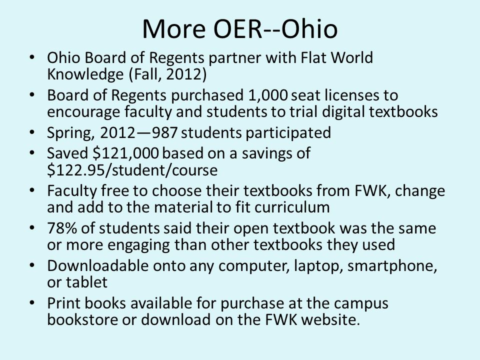 More OER--Ohio Ohio Board of Regents partner with Flat World Knowledge (Fall, 2012)