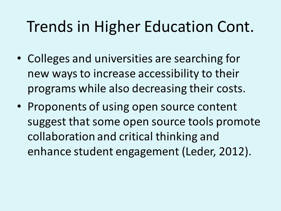 Trends in Higher Education Cont.