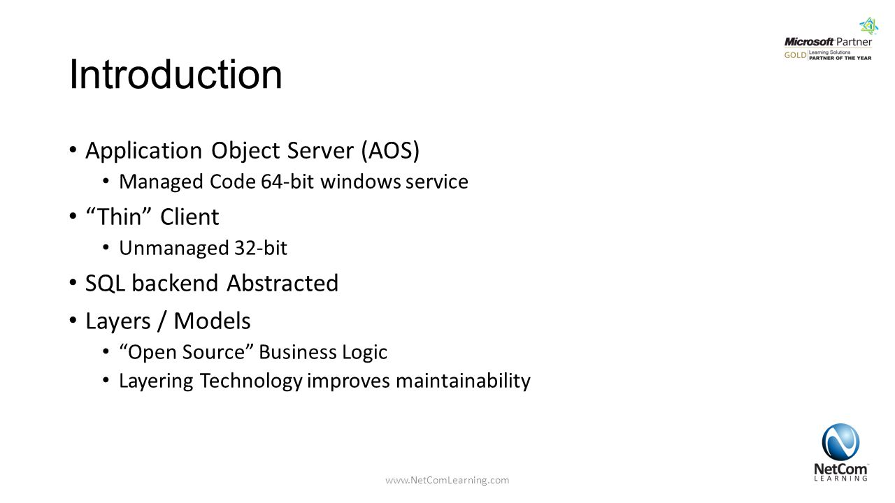 Introduction Application Object Server (AOS) Thin Client