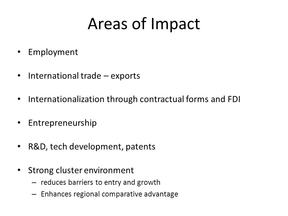 Areas of Impact Employment International trade – exports