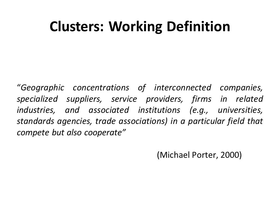 Clusters: Working Definition
