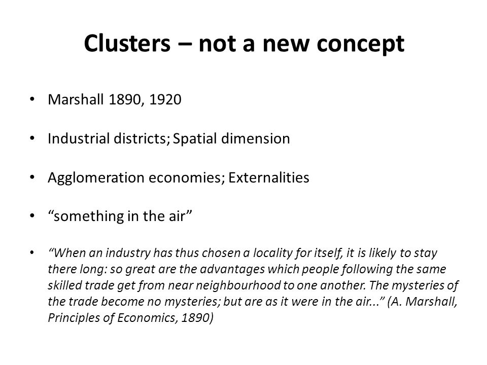 Clusters – not a new concept