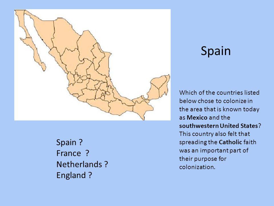 Spain Spain France Netherlands England