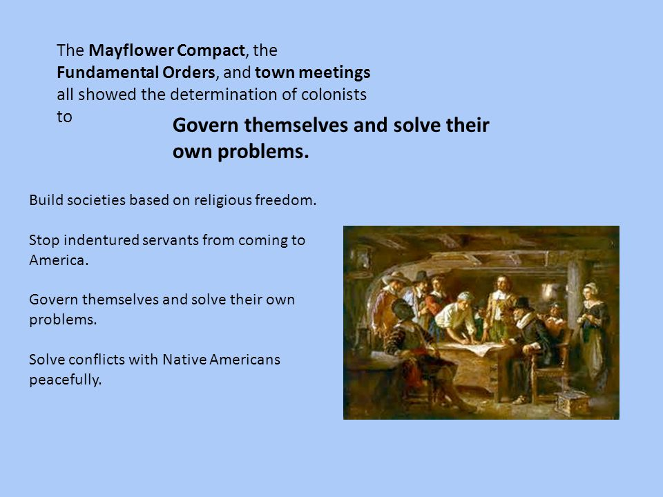 Govern themselves and solve their own problems.