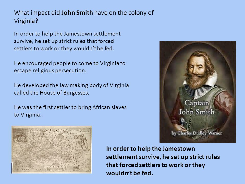 What impact did John Smith have on the colony of Virginia
