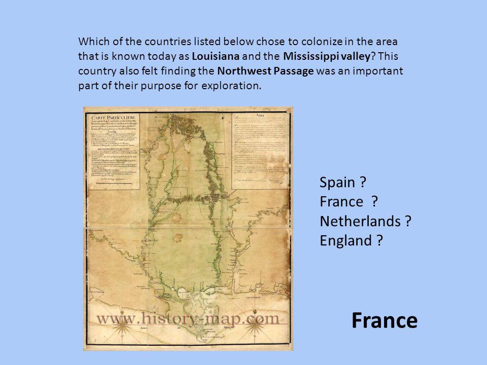 France Spain France Netherlands England