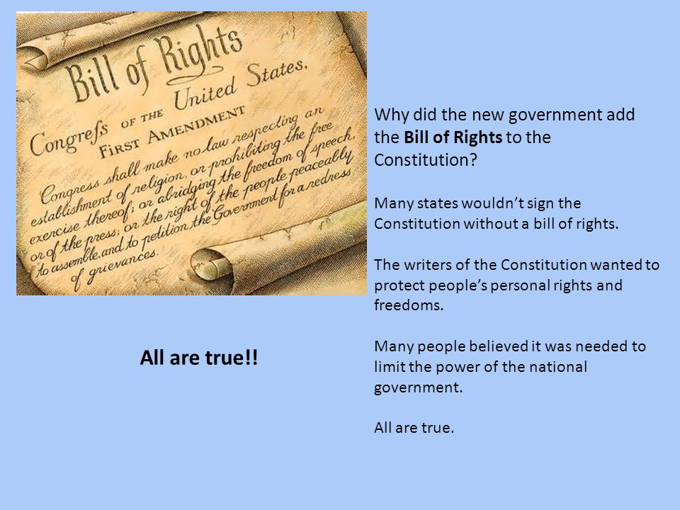Why did the new government add the Bill of Rights to the Constitution