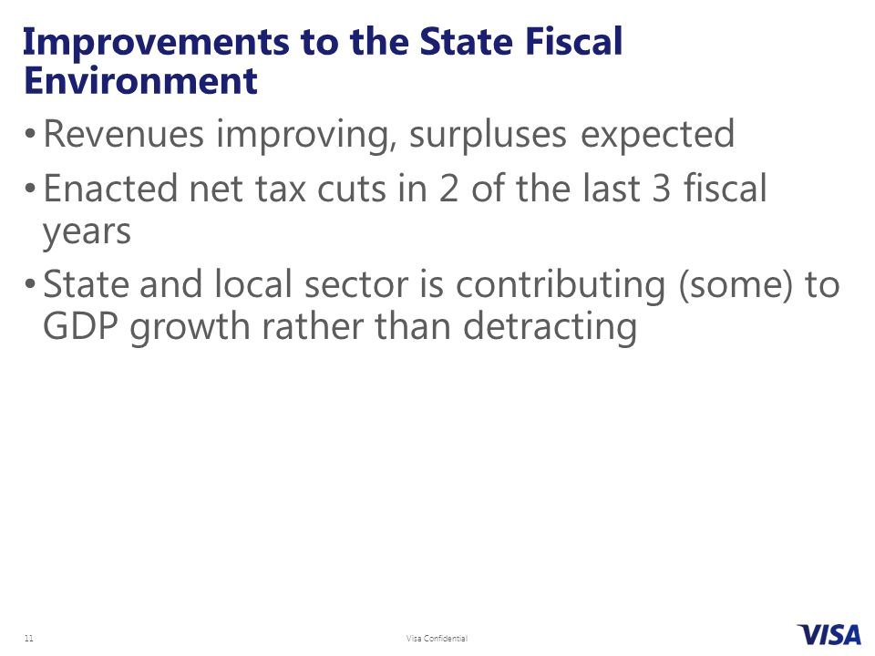 Improvements to the State Fiscal Environment