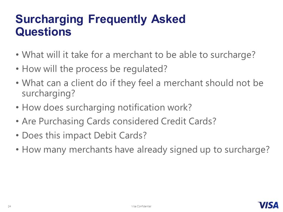 Surcharging Frequently Asked Questions