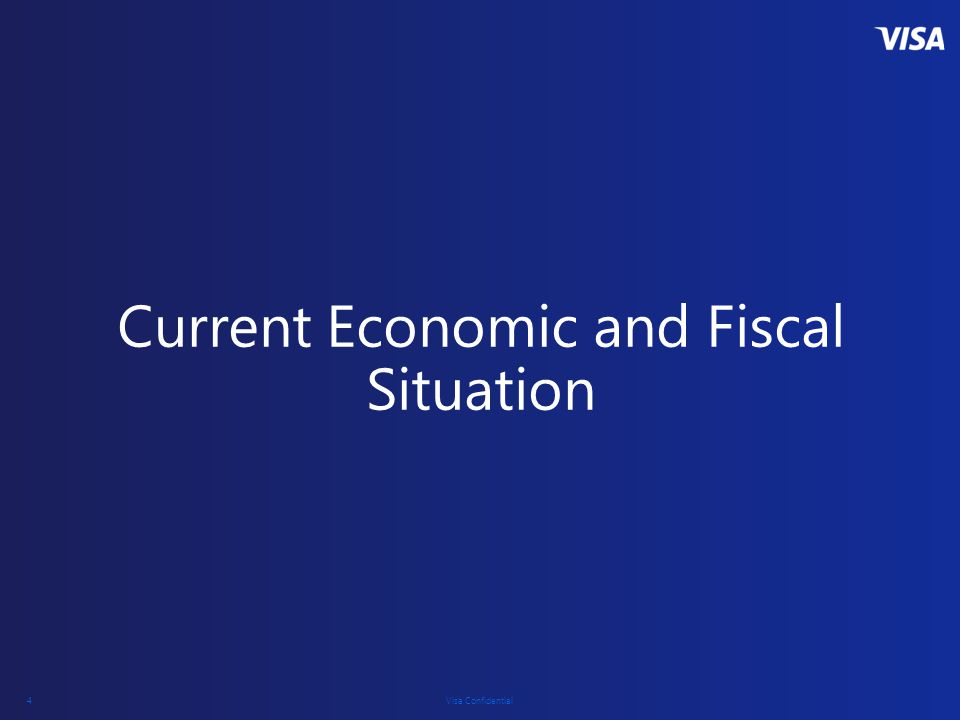 Current Economic and Fiscal Situation