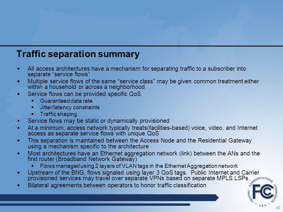 Traffic separation summary