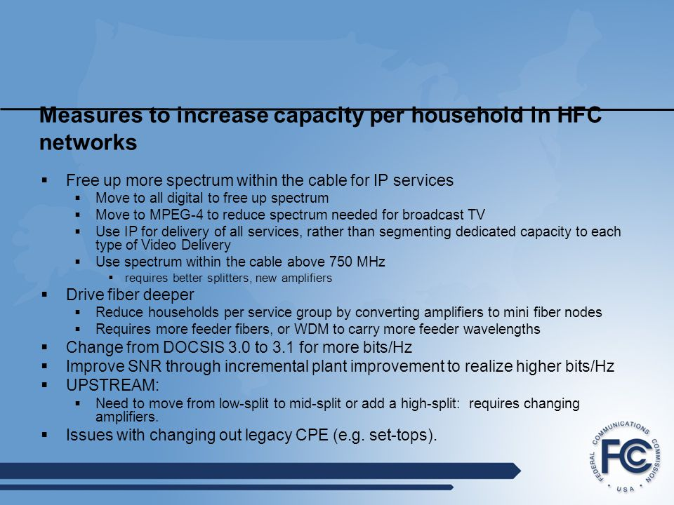 Measures to increase capacity per household in HFC networks