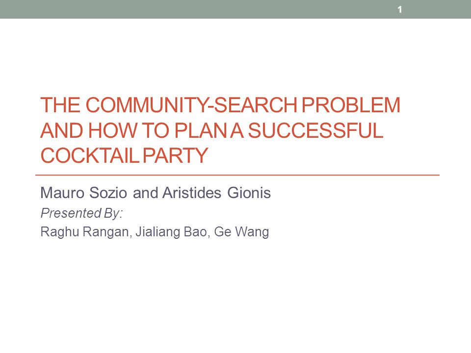The Community-search Problem and How to Plan a Successful Cocktail Party