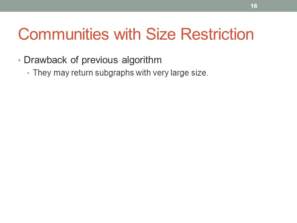 Communities with Size Restriction