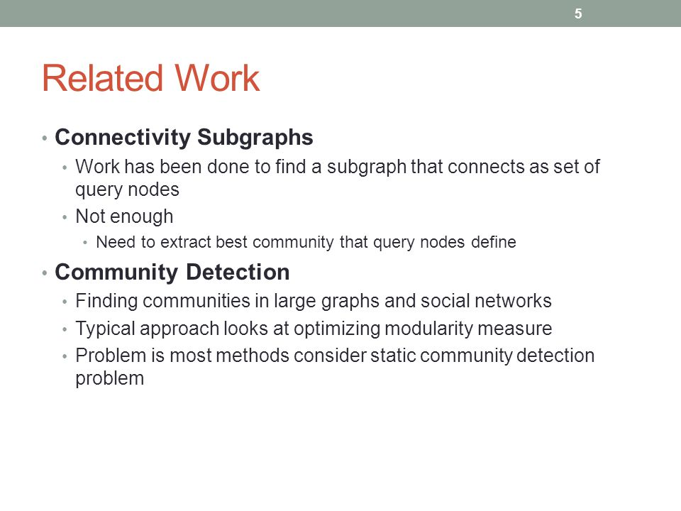 Related Work Connectivity Subgraphs Community Detection
