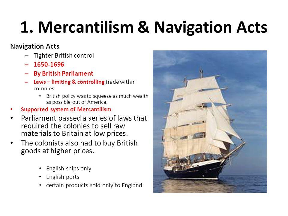 1. Mercantilism & Navigation Acts