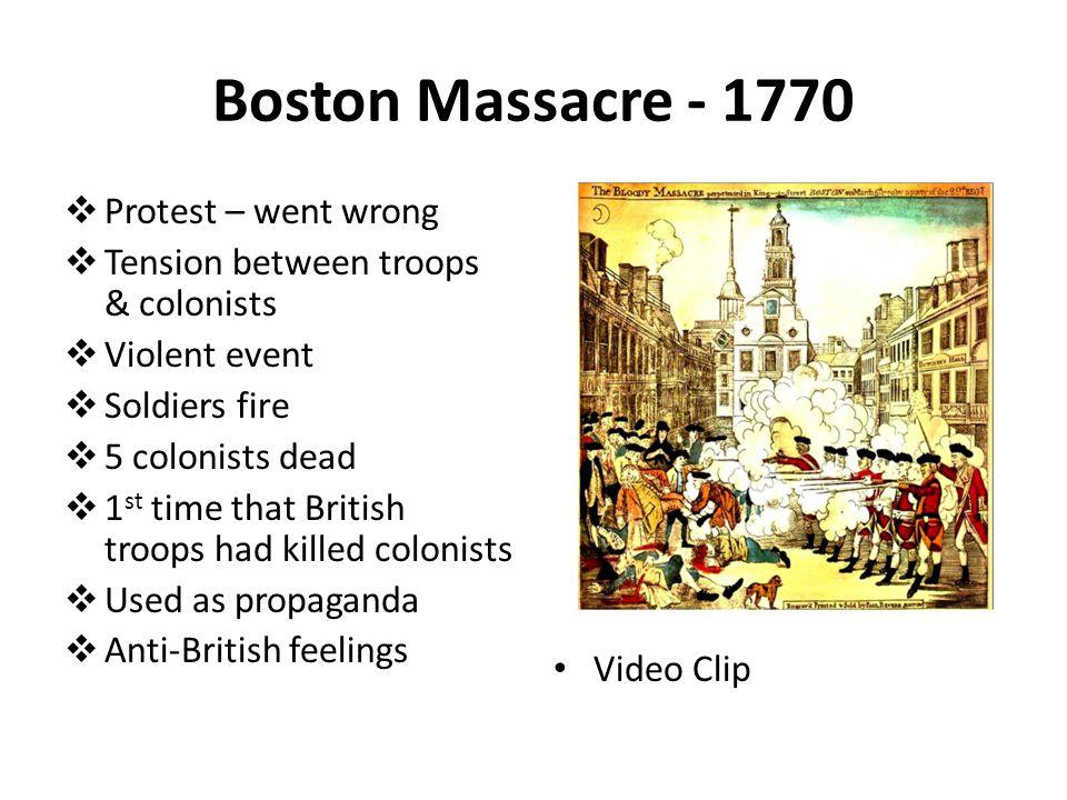 Boston Massacre - 1770 Protest – went wrong