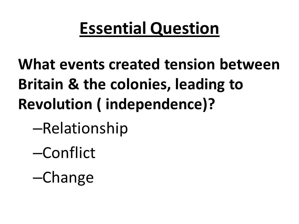 Essential Question Relationship Conflict Change
