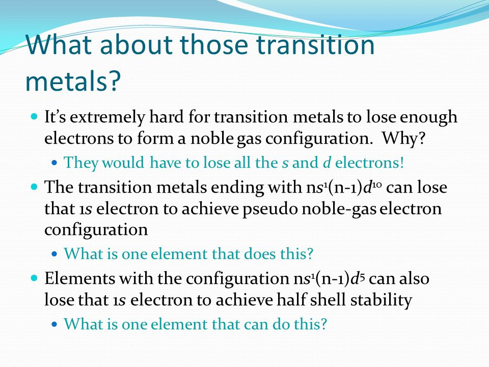 What about those transition metals
