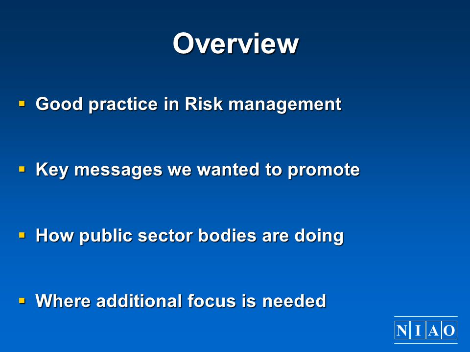 Overview Good practice in Risk management