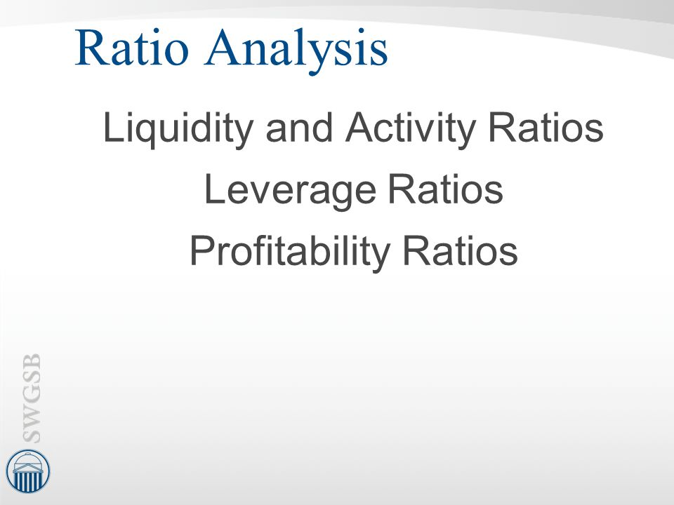 Liquidity and Activity Ratios