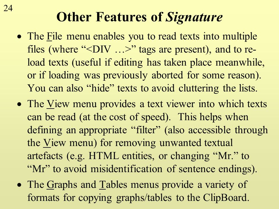 Other Features of Signature