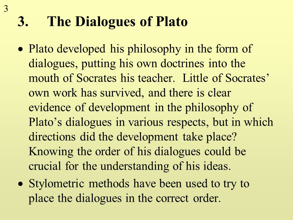 3. The Dialogues of Plato