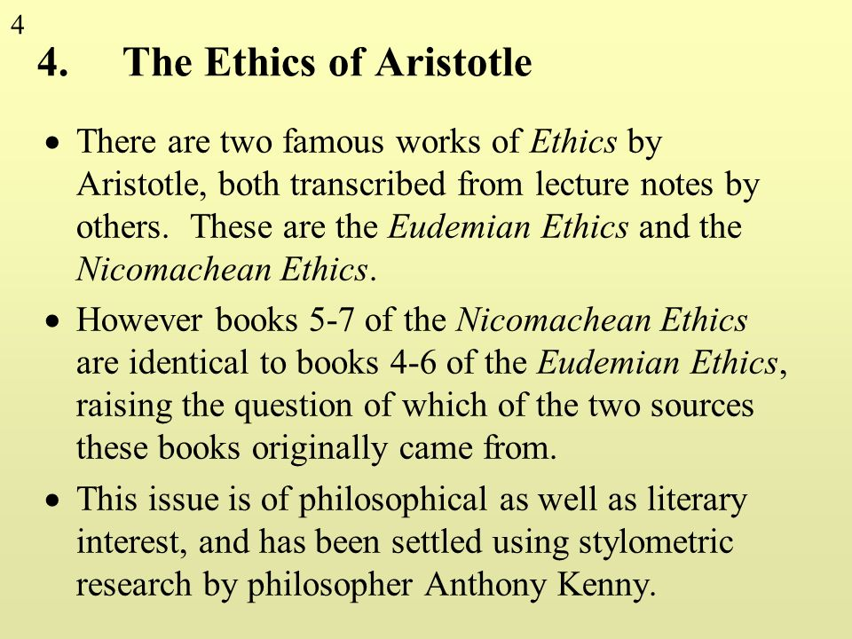 4. The Ethics of Aristotle