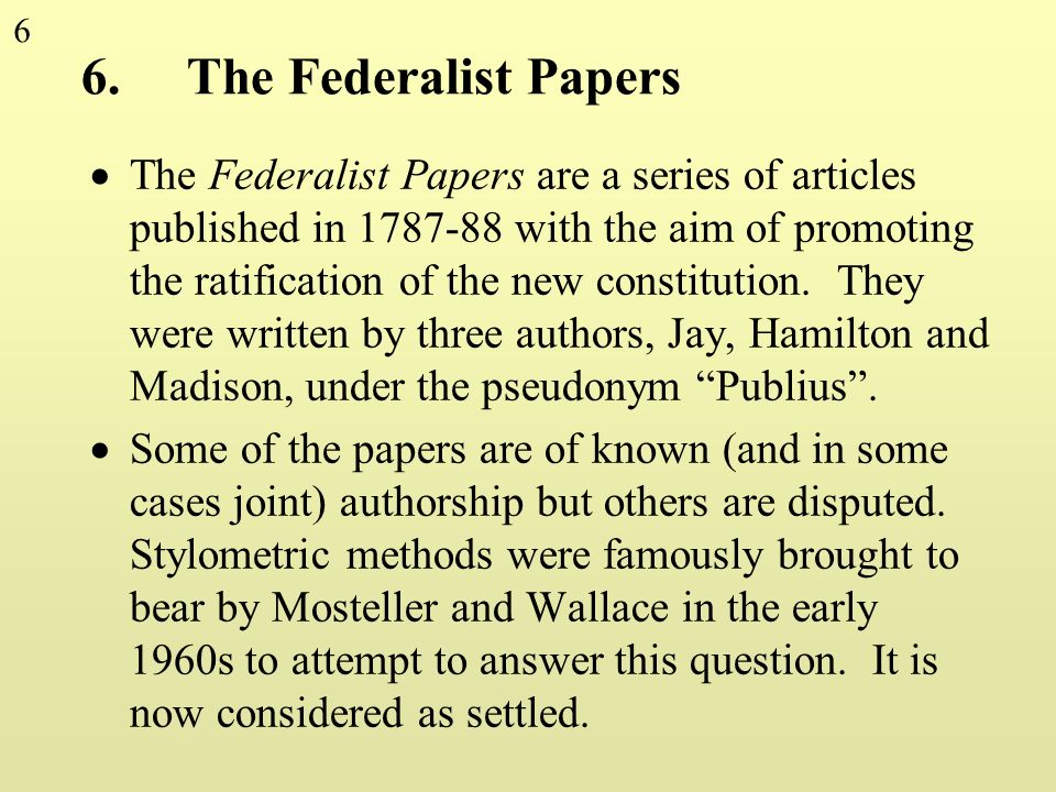 6. The Federalist Papers
