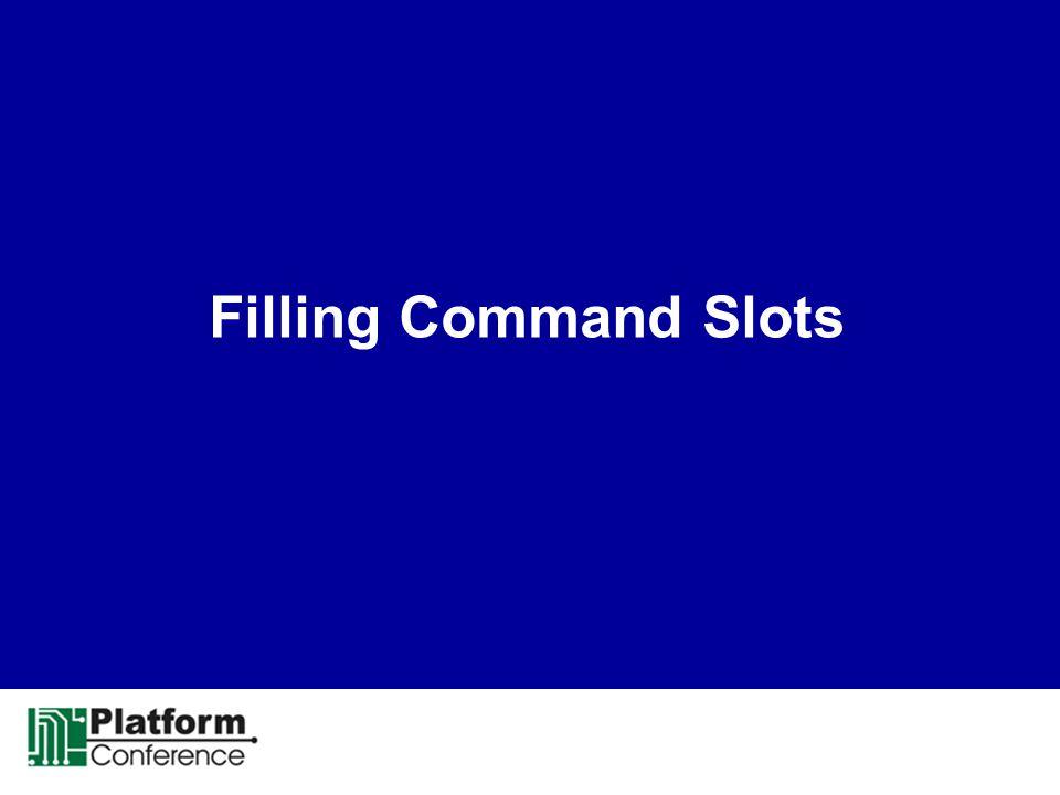 Filling Command Slots