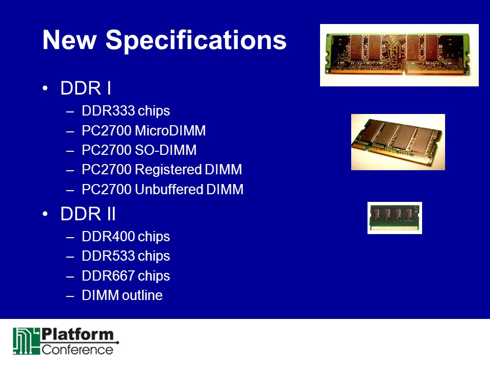 New Specifications DDR I DDR II DDR333 chips PC2700 MicroDIMM